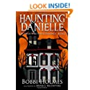 The Ghost Who Loved Diamonds (Haunting Danielle) (Volume 2)
