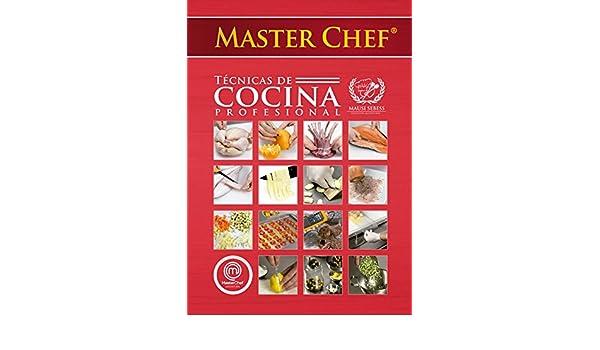 MasterChef Técnicas de Cocina Profesional eBook: Mariana Sebess: Amazon.es: Tienda Kindle