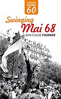 Swinging Mai 1968, Fournier, Jean-Claude