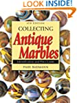 Collecting Antique Marbles: Identific...