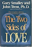 The Two Sides of Love, Gary Smalley and John T. Trent, 0929608461