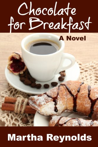 Book: Chocolate for Breakfast by Martha Reynolds