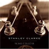 Bass-Ic Collection by Clarke, Stanley (1997-10-28)
