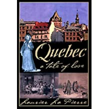 Quebec: Written by Laurier Lapierre, 2001 Edition, (First Edition) Publisher: Viking Canada (AHC) [Hardcover]