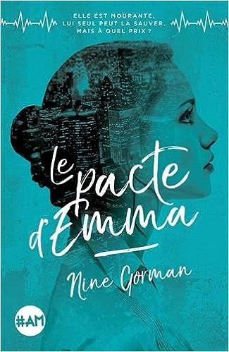Le Pacte d'Emma - Tome 1 de Nine Gorman 51fvJ-gSeeL._SX323_BO1,204,203,200_