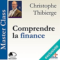 Comprendre la finance (Master Class)