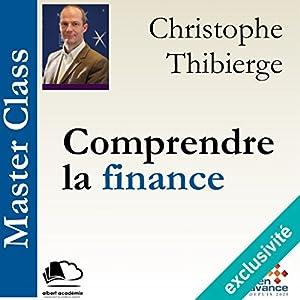 Comprendre la finance (Master Class) Hörbuch