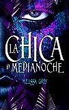 Chica de medianoche (Spanish Edition)