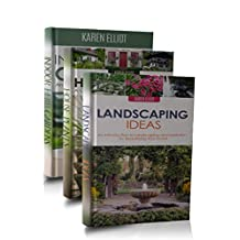 Gardening Box Set #3 (Landscaping Ideas, DIY Landscaping, Indoor Herb Gardens, Indoor Herb Gardening, House Plants, House Plants Care Book 1)