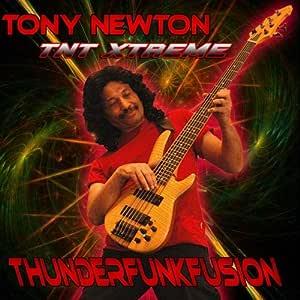 Thunderfunkfusion - Tony Newton