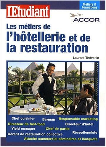 Les métiers de l'hôtellerie et de la restauration pdf ebook
