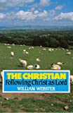 The Christian, William Webster, 0851515770