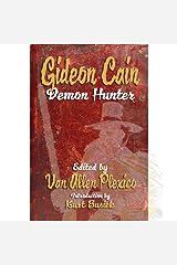 Gideon Cain: Demon Hunter Kindle Edition