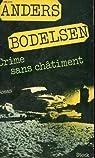 Crime sans châtiment par Bodelsen
