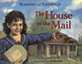 The House in the Mail, Rosemary Wells and Tom Wells, 0142400610