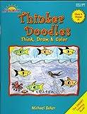 Thinker Doodles A1, Michael Baker, 0894558706