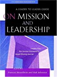 On Mission and Leadership, Drucker Foundation Staff, 0787960683