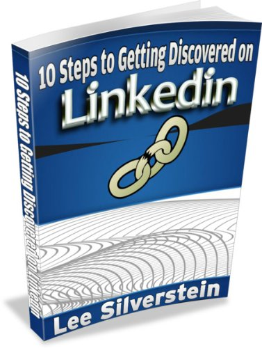 10 Steps to Getting Discovered on Linkedin Pdf