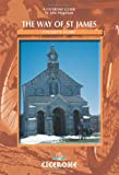 The Way Of St James: Pyrenees- Santiago, Fisinsterre  : A Cyclist's Guide