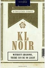 KL Noir: White Paperback