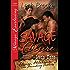 Savage Desire [Desire, Oklahoma: The Founding Fathers 3] (Siren Publishing Menage Everlasting)