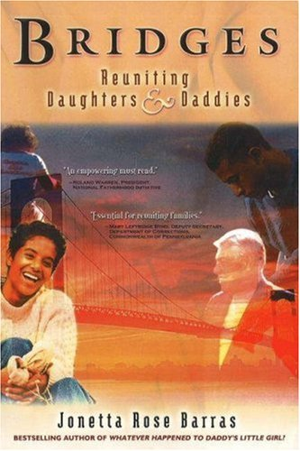 Books : Bridges: Reuniting Daughters & Daddies