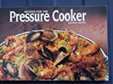 Recipes for the Pressure Cooker, Joanna White, 1558670866