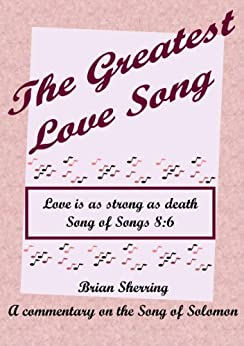 The Greatest Love Song by [Sherring, Brian]