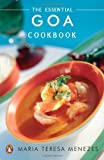 The Essential Goa Cookbook