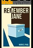 Remember Jane