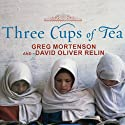 Three Cups of Tea: One Man's Mission to Fight Terrorism and Build Nations Audiobook by Greg Mortenson, David Oliver Relin Narrated by Patrick Lawlor