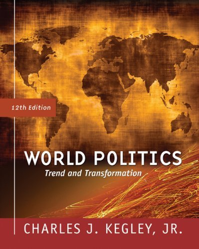 World Politics: Trend and Transformation (Available Titles CengageNOW)