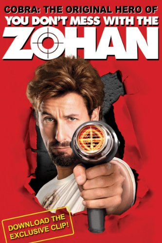 You Don't Mess With The Zohan Unrated