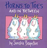 Horns to Toes and in Between, Sandra Boynton, 0671493191