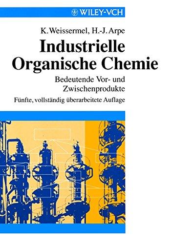 Industrielle Organische Chemie: Bedeutende Vor- und Zwischenprodukte