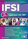 IFSI Spécial AS/AP. L'examen 2013 pour les professionnels par Autori