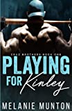 Playing for Kinley (Cruz Brothers) (Volume 1)