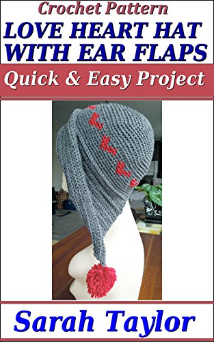 Love Heart Hat With Ear Flaps - Quick and Easy Crochet Pattern