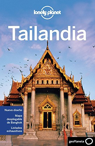 Lonely Planet Tailandia (Travel Guide) (Spanish Edition) by Lonely Planet (2012-06-01)