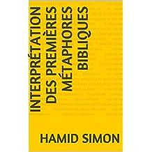 Interprétation des premières métaphores bibliques (French Edition)