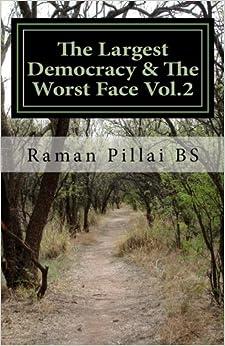 Descargar Libros Formato The Largest Democracy & The Worst Face Vol.2 PDF A Mobi