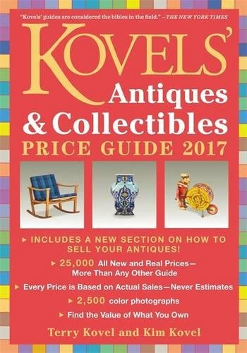 Kovels' Antiques and Collectibles Price Guide 2017 PDF