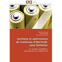 Synthèse et optimisation de matériaux d'électrode  pour batteries:: Li1+?V3O8, Li4VO(PO4)2:  des précurseurs au matériau actif