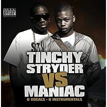 Tinchy Stryder Vs Maniac by Tinchy Stryder
