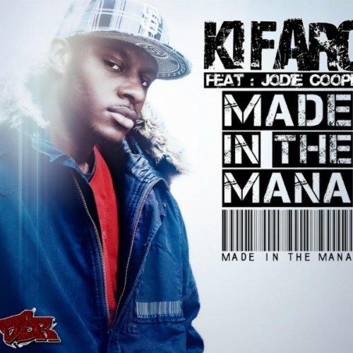 Made In The Mana ((Single Mix)) [Explicit] (Mana Singles)