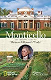 img - for Monticello: The Official Guide to Thomas Jefferson's World book / textbook / text book