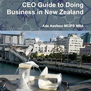 CEO Guide to Doing Business in New Zealand Audiobook