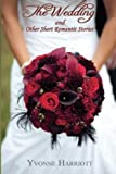 img - for The Wedding and Other Short Romantic Stories book / textbook / text book