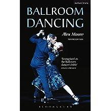 Ballroom Dancing (Performing Arts Series)