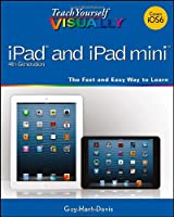 Teach Yourself VISUALLY iPad 4th Generation and iPad mini Front Cover